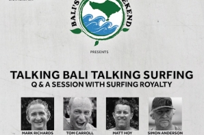 TALKING BALI TALKING SURFING THIS 28 JULY