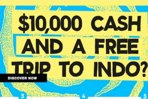 10.000 US DOLARS CASH AND FREE TRIP TO INDONESIA?