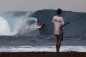 YOU CAN'T REALLY TURN YOUR BACK ON INDONESIAN WAVES, CAN YOU?