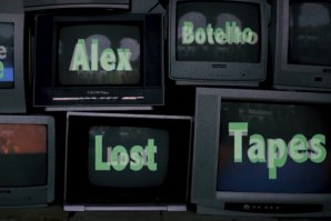 AS LOST TAPES DE ALEX BOTELHO
